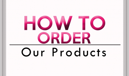 How To Order Our Product