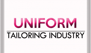 Uniform Tailoring Industry
